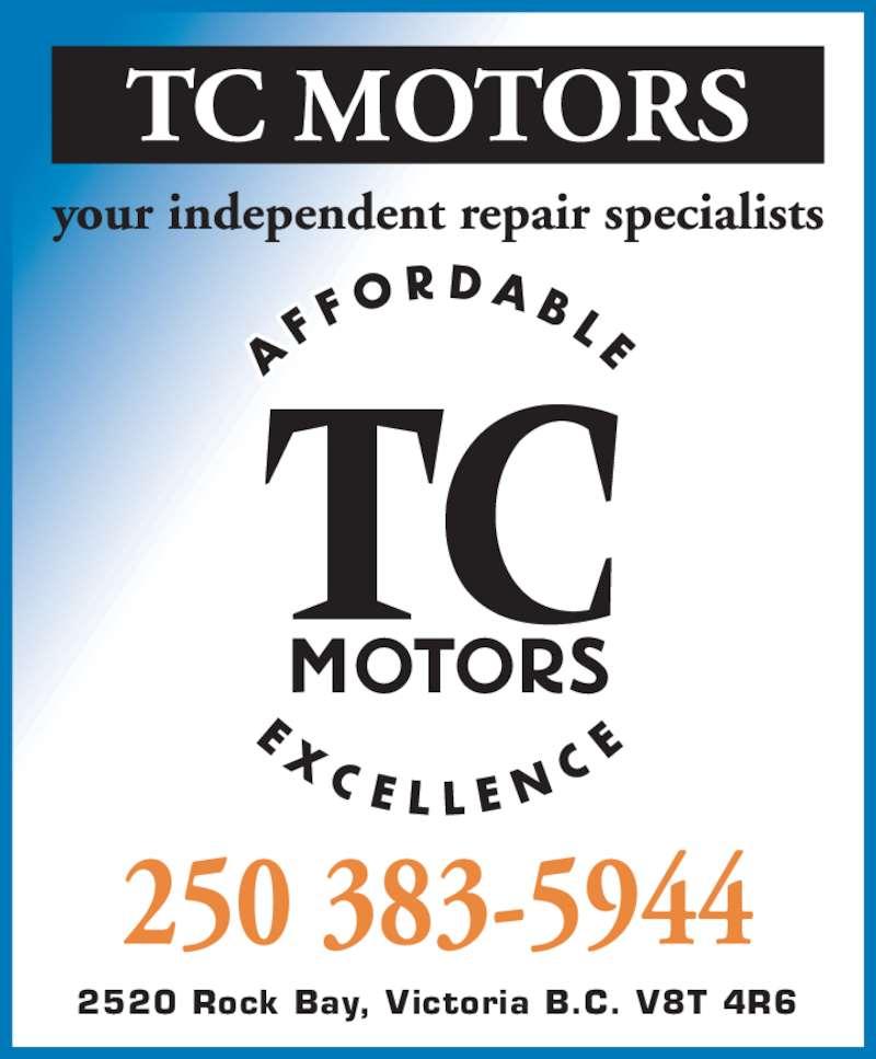 T C Motors (250-383-5944) - Display Ad - 2520 Rock Bay, Victoria B.C. V8T 4R6