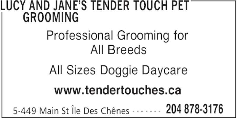 Lucy And Jane's Tender Touch Pet Grooming (204-878-3176) - Annonce illustrée======= -