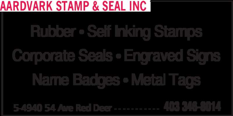 Aardvark Stamp & Seal Inc (403-346-8014) - Display Ad - AARDVARK STAMP & SEAL INC Rubber • Self Inking Stamps Corporate Seals • Engraved Signs Name Badges • Metal Tags 5-4940 54 Ave Red Deer - - - - - - - - - - - 403 346-8014