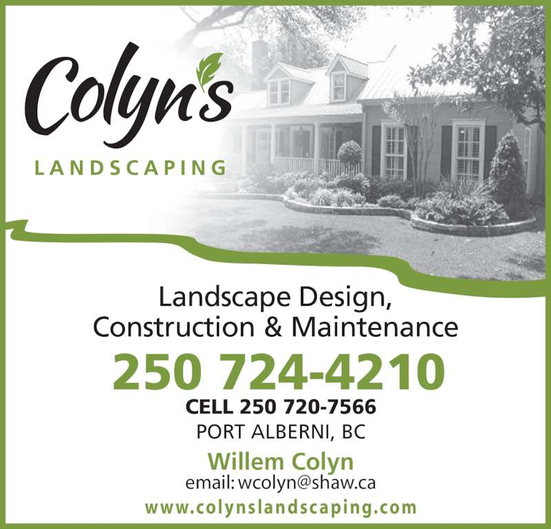 Colyn 39 s landscaping ltd po box 1191 stn main port for Create landscaping ltd