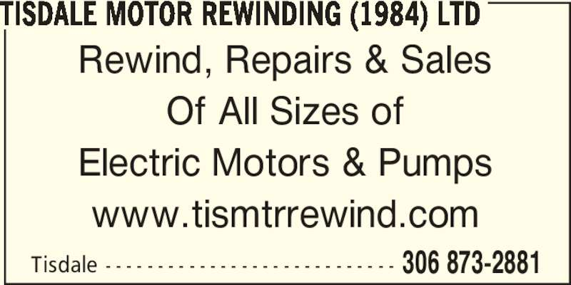 Tisdale Motor Rewinding 1984 Ltd 1005 111th Ave