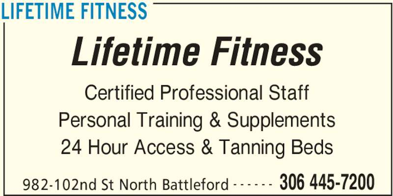 Lifetime fitness 982 102nd st north battleford sk for 24 hour tanning salon northridge ca