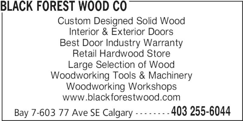 Black Forest Wood Company - Opening Hours - 7-603 77 Avenue SE, Calgary, AB