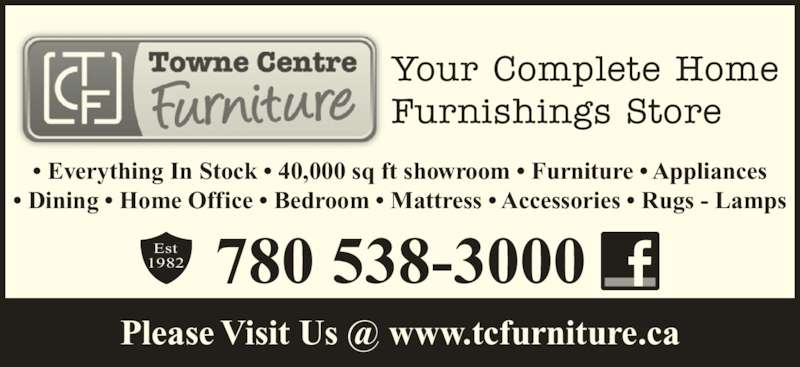 Towne Centre Furniture Opening Hours 9845 99 Ave Grande Prairie Ab