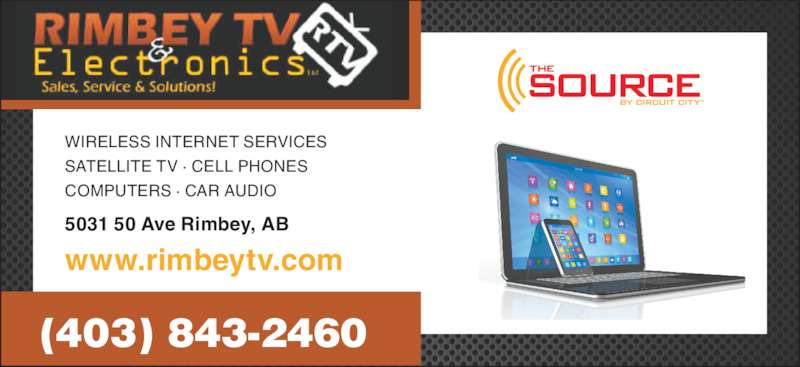 Rimbey TV & Electronics (403-843-2460) - Display Ad - WIRELESS INTERNET SERVICES SATELLITE TV · CELL PHONES COMPUTERS · CAR AUDIO 5031 50 Ave Rimbey, AB www.rimbeytv.com (403) 843-2460