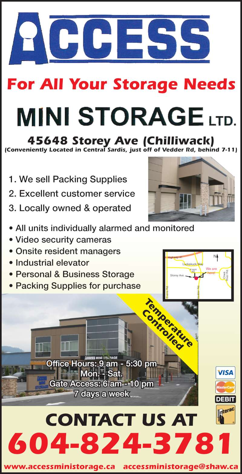 access mini storage ltd opening hours 45648 storey ave chilliwack bc. Black Bedroom Furniture Sets. Home Design Ideas