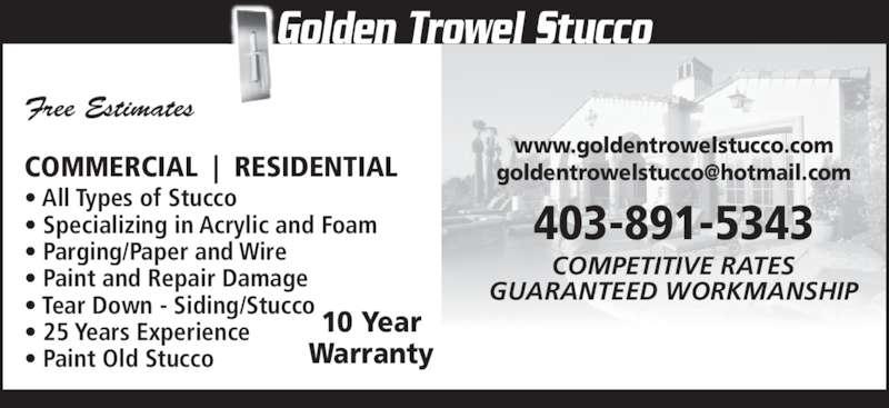 Golden Trowel Stucco Opening Hours