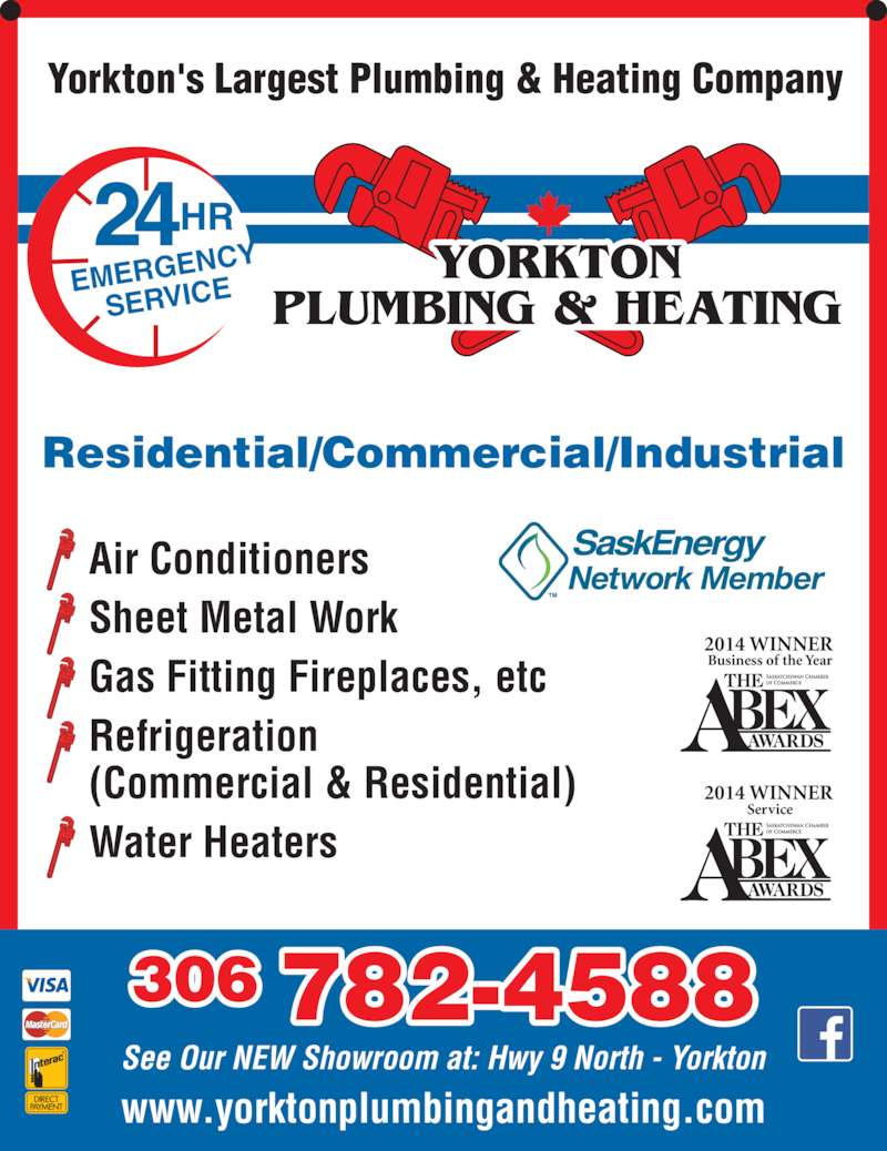 Yorkton Plumbing & Heating (306-782-4588) - Display Ad - YORKTON PLUMBING & HEATING 24HR EMERGEN CY SERVICE www.yorktonplumbingandheating.com See Our NEW Showroom at: Hwy 9 North - Yorkton 306 782-4588 Yorkton's Largest Plumbing & Heating Company Residential/Commercial/Industrial 2014 WINNER Business of the Year 2014 WINNER Service Air Conditioners Sheet Metal Work Gas Fitting Fireplaces, etc Refrigeration (Commercial & Residential) Water Heaters