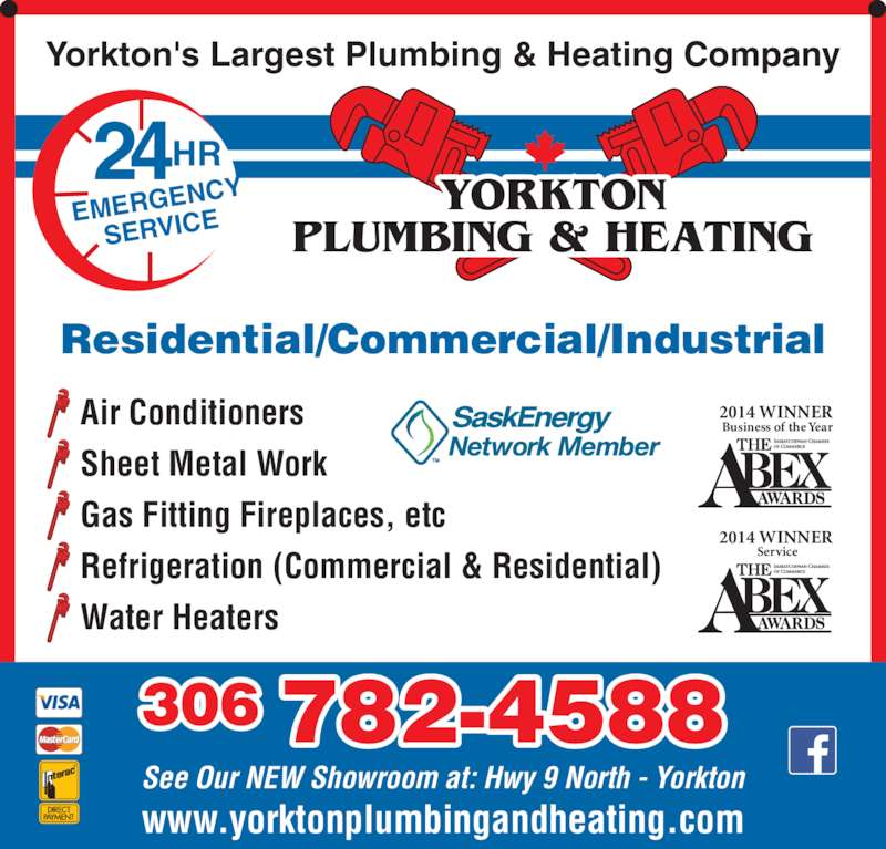 Yorkton Plumbing & Heating (306-782-4588) - Display Ad - YORKTON PLUMBING & HEATING Yorkton's Largest Plumbing & Heating Company www.yorktonplumbingandheating.com 24HR EMERGEN CY SERVICE 2014 WINNER Business of the Year 2014 WINNER Service See Our NEW Showroom at: Hwy 9 North - Yorkton Air Conditioners Sheet Metal Work Gas Fitting Fireplaces, etc Refrigeration (Commercial & Residential) Water Heaters 306 782-4588 Residential/Commercial/Industrial