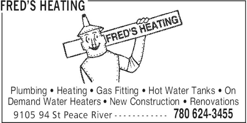 Fred S Heating Opening Hours 9105 94 St Peace River Ab
