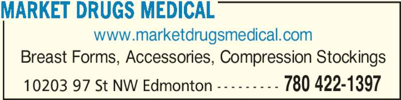 Market Drugs Medical (780-422-1397) - Annonce illustrée======= -