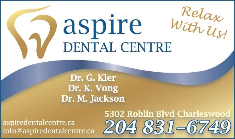 Aspire Dental Centre (204-831-6749) - Display Ad -