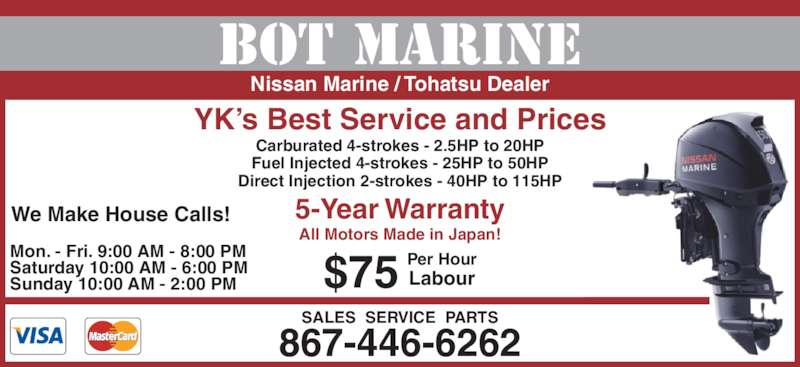 Bot marine opening hours nt for Best outboard motor warranty