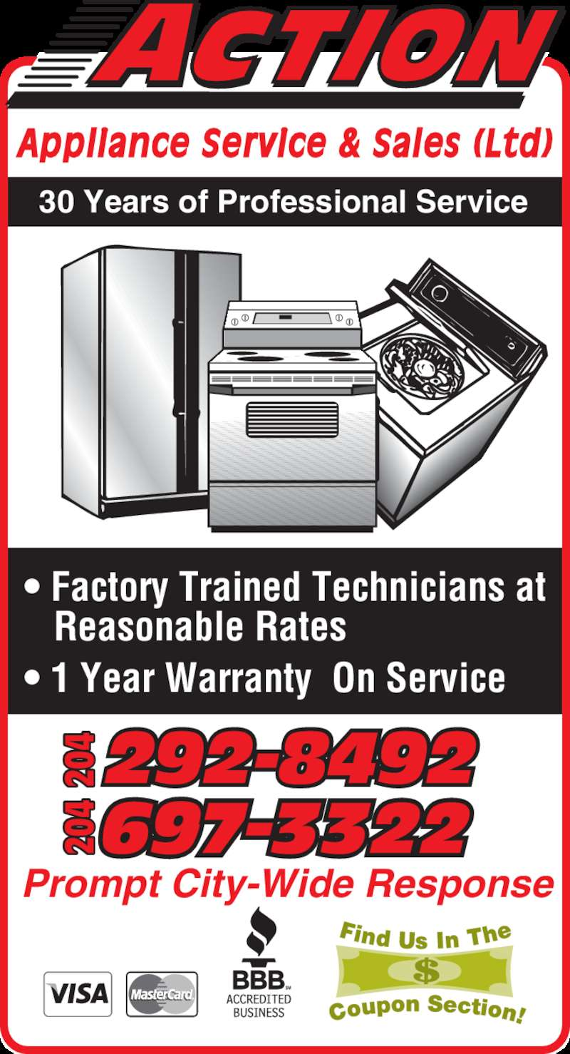 Action Appliance Service & Sales Ltd (204-697-3322) - Display Ad - 30 Years of Professional Service Appliance Service & Sales (Ltd)  Prompt City-Wide Response  • Factory Trained Technicians at     Reasonable Rates  • 1 Year Warranty  On Service  292-8492204204204 20 20 20