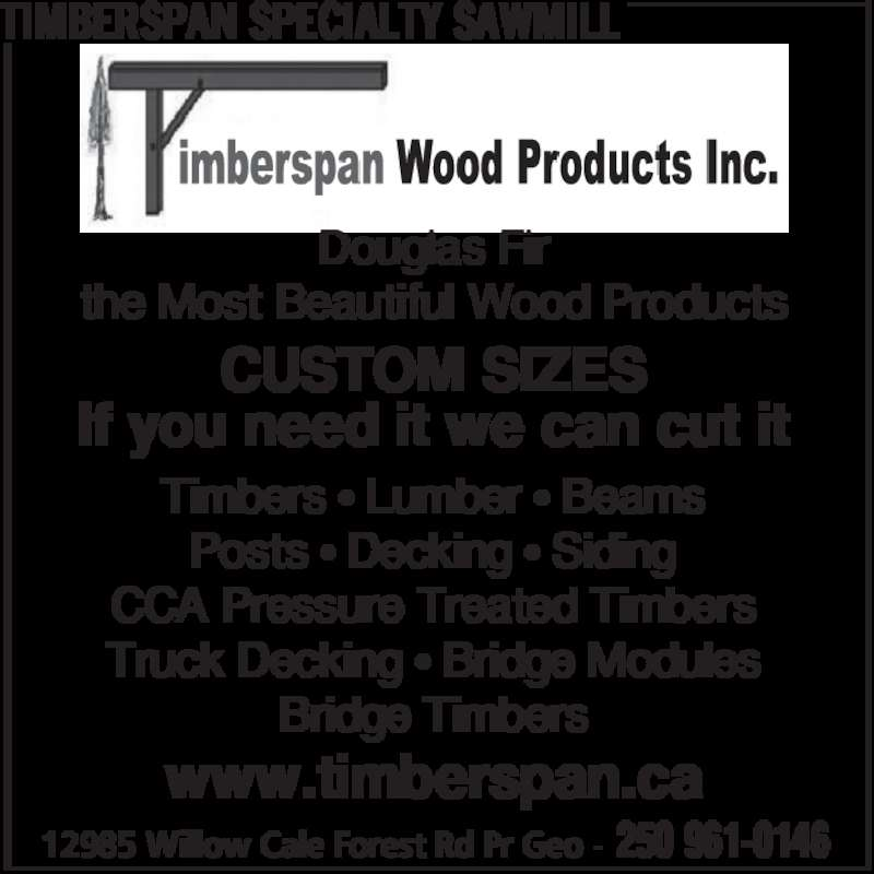 Ads Timberspan Specialty Sawmill