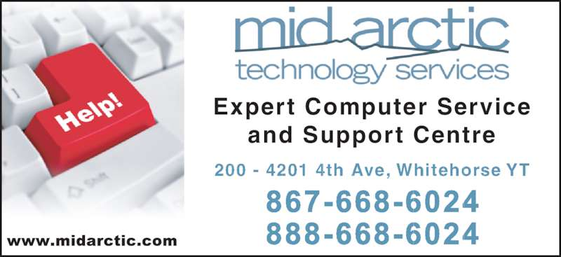 Mid Arctic Technology Services (867-668-6024) - Display Ad - 200 - 4201 4th Ave, Whitehorse YT Expert Computer Service and Support Centre