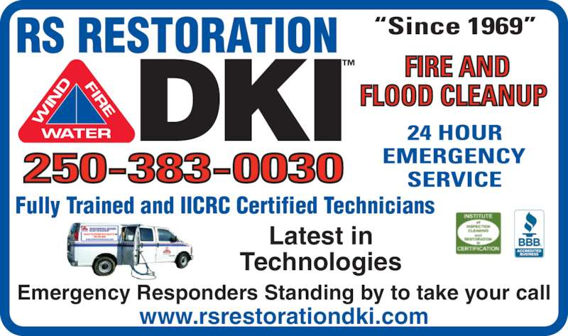 RS Restoration Services Ltd (2503830030) - Display Ad - Emergency Responders Standing by to take your call www.rsrestorationdki.com Latest in Technologies Fully Trained and IICRC Certified Technicians