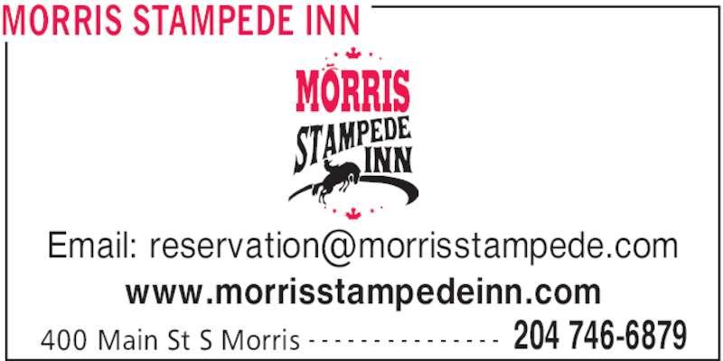 Morris Stampede Inn (204-746-6879) - Display Ad - MORRIS STAMPEDE INN 400 Main St S Morris 204 746-6879- - - - - - - - - - - - - - - www.morrisstampedeinn.com