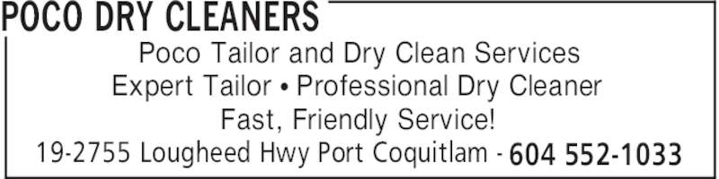 poco dry cleaners opening hours 19 2755 lougheed hwy port coquitlam bc. Black Bedroom Furniture Sets. Home Design Ideas
