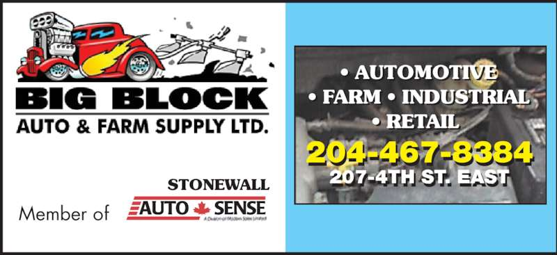 Big Block Auto & Farm Ltd (204-467-8384) - Display Ad - STONEWALL Member of 204-467-8384 207-4TH ST. EAST-  .  • AUTOMOTIVE • FARM • INDUSTRIAL • RETAIL