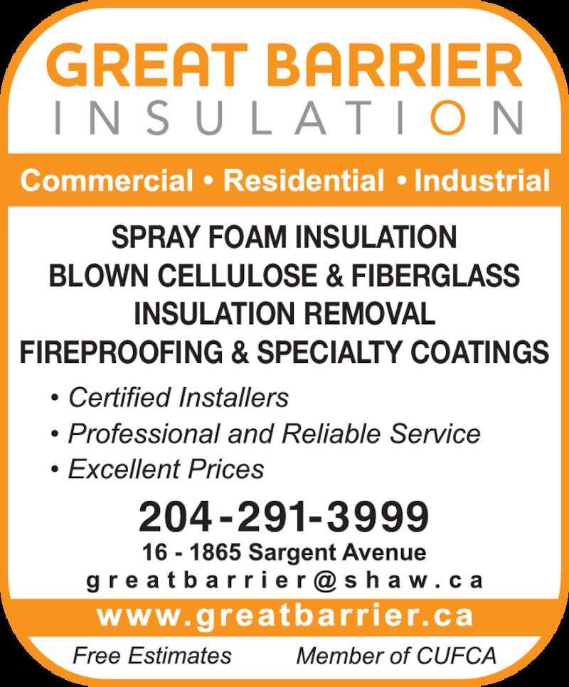 Great Barrier Insulation (204-291-3999) - Display Ad - SPRAY FOAM INSULATION BLOWN CELLULOSE & FIBERGLASS INSULATION REMOVAL FIREPROOFING & SPECIALTY COATINGS 204-291-3999