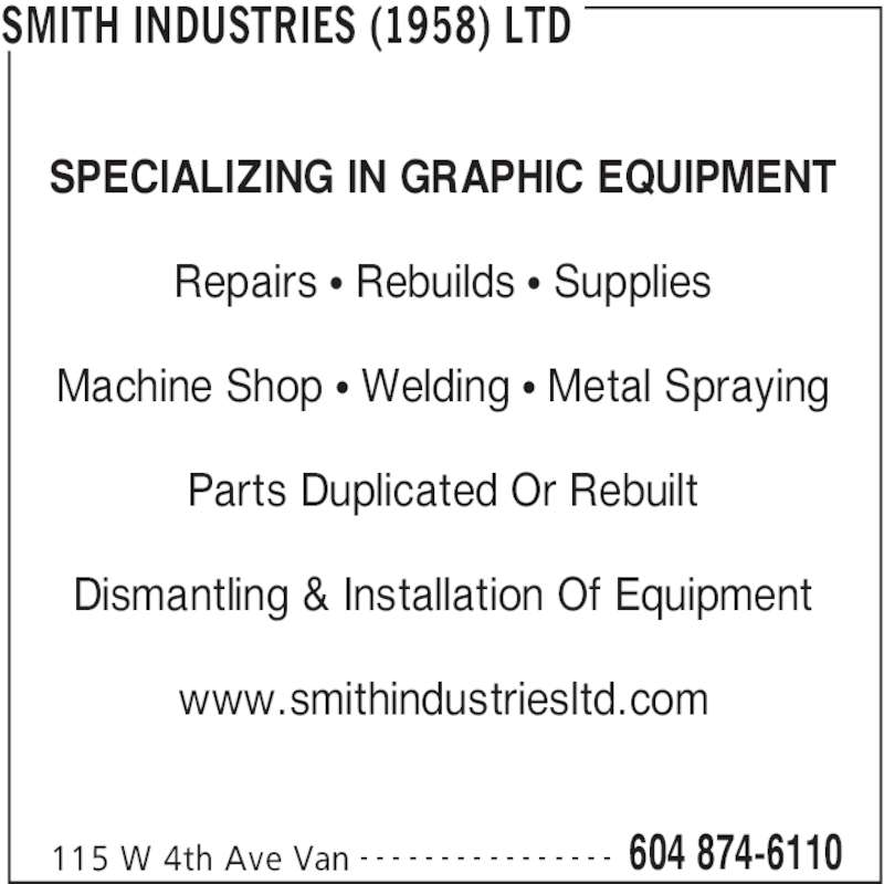 Smith Industries (1958) Ltd (604-874-6110) - Annonce illustrée======= -