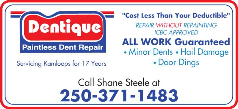 Dentique paintless dent repair opening hours 1210 summit dr kamloops bc