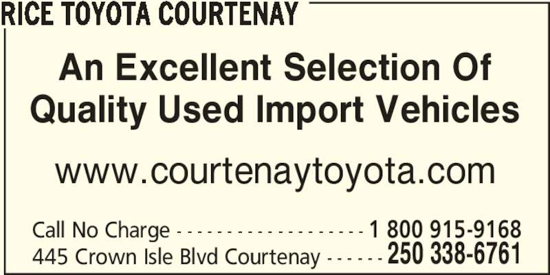 Rice Toyota Courtenay Opening Hours 445 Crown Isle