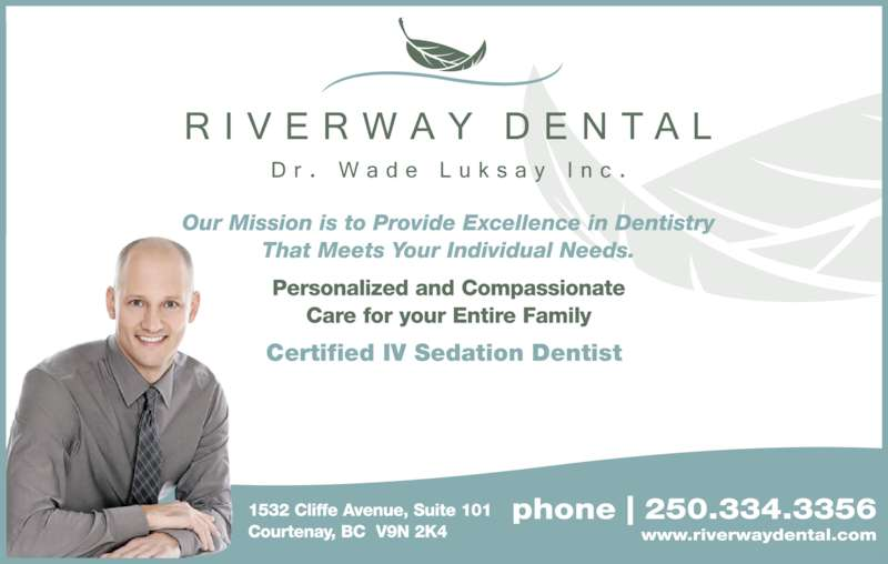 Riverway Dental (250-334-3356) - Display Ad - Certified IV Sedation Dentist
