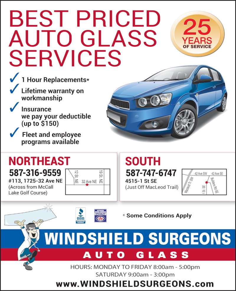 Windshield Surgeons (403-252-0967) - Display Ad - SATURDAY 9:00am - 3:00pm OF SERVICE HOURS: MONDAY TO FRIDAY 8:00am - 5:00pm