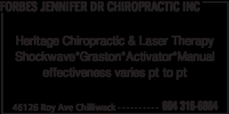Dr Jennifer Forbes Chiropractic (604-316-6864) - Display Ad - FORBES JENNIFER DR CHIROPRACTIC INC 46126 Roy Ave Chilliwack 604 316-6864- - - - - - - - - - Heritage Chiropractic & Laser Therapy Shockwave*Graston*Activator*Manual effectiveness varies pt to pt