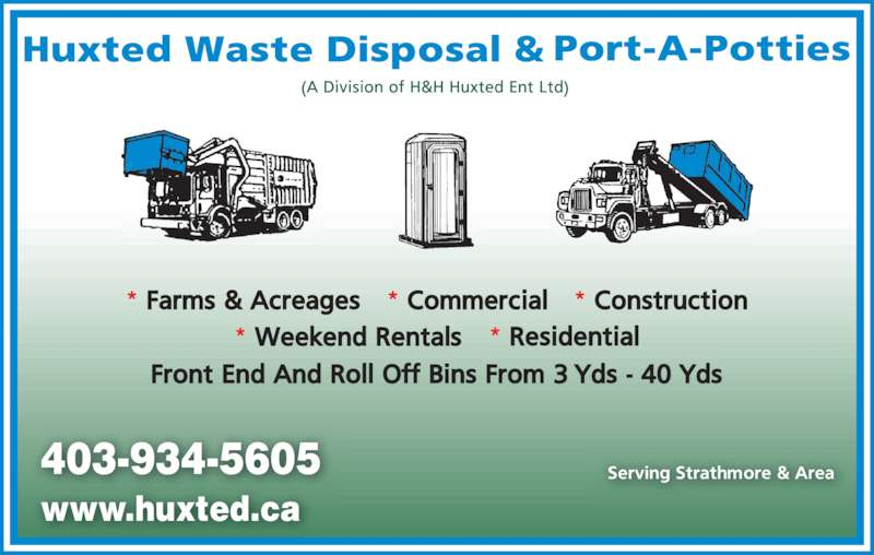 Huxted Waste Disposal (403-934-5605) - Display Ad - 403-934-5605 www.huxted.ca