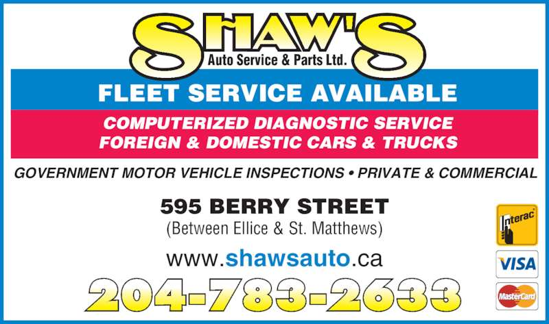 Shaw 39 S Auto Service And Parts Ltd Opening Hours 595 Berry St Winnipeg Mb