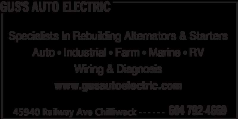 Gus's Auto Electric Inc (604-792-4669) - Display Ad - GUS'S AUTO ELECTRIC 45940 Railway Ave Chilliwack 604 792-4669- - - - - - Specialists In Rebuilding Alternators & Starters Auto • Industrial • Farm • Marine • RV Wiring & Diagnosis www.gusautoelectric.com