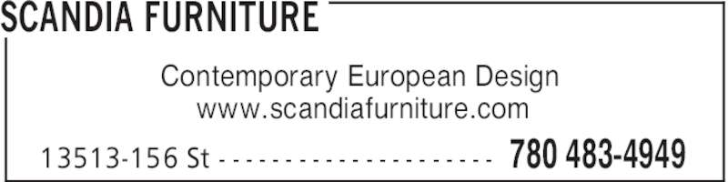 Scandia Furniture (780-483-4949) - Display Ad - SCANDIA FURNITURE 780 483-494913513-156 St - - - - - - - - - - - - - - - - - - - - - Contemporary European Design www.scandiafurniture.com