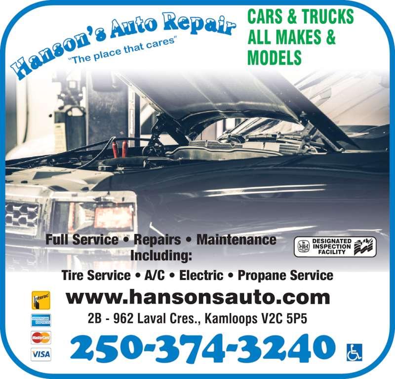 Hanson's Auto Repair (250-374-3240) - Display Ad - Tire Service • A/C • Electric • Propane Service Full Service • Repairs • Maintenance Including: