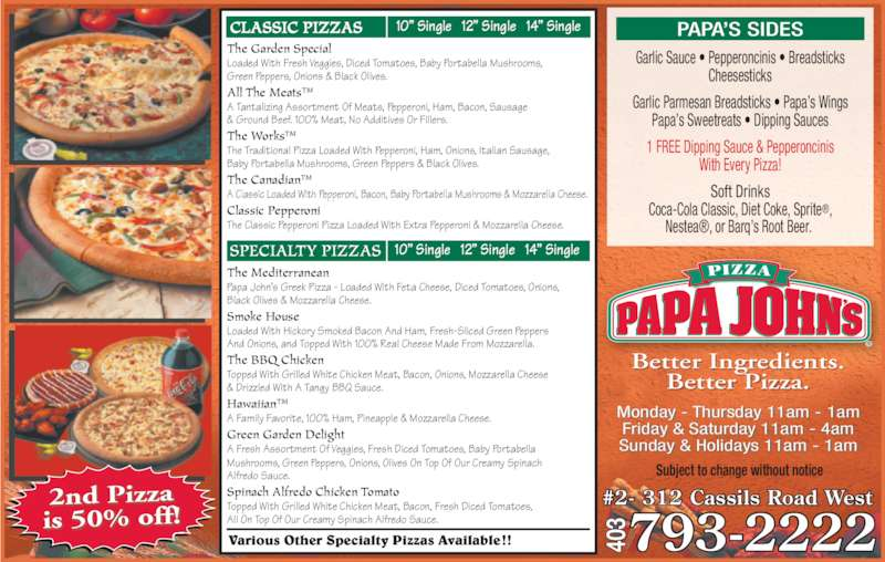 Papa John 39 S Pizza Opening Hours 2 312 Cassils Rd W Brooks Ab
