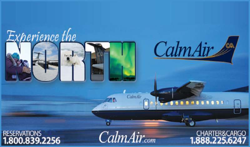 Calm Air International LP (1-888-225-6247) - Annonce illustrée======= -