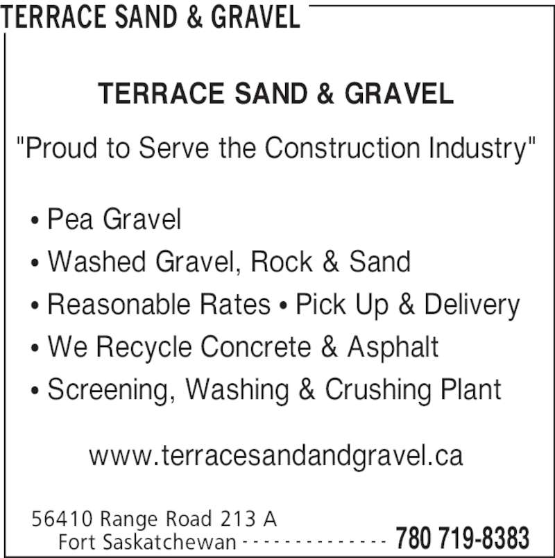 Terrace sand gravel opening hours 56410 range road for Terraces opening times