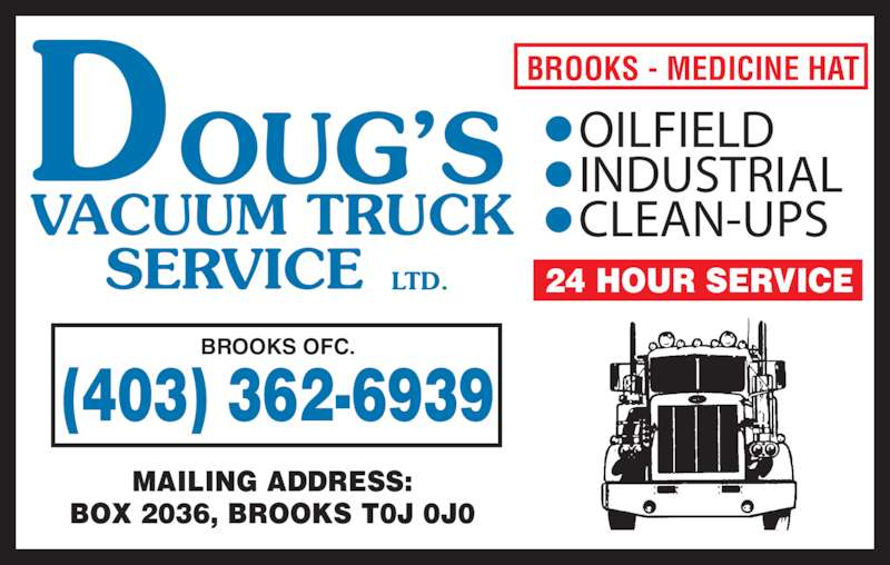 Oilfield Cleaning Services : Doug s vacuum truck service ltd street e brooks ab