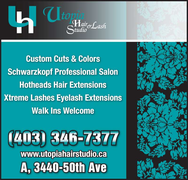 Utopia Hair & Lash Studio (403-346-7377) - Display Ad - Custom Cuts & Colors Schwarzkopf Professional Salon Hotheads Hair Extensions Xtreme Lashes Eyelash Extensions Walk Ins Welcome (403) 346-7377 A, 3440-50th Ave www.utopiahairstudio.ca
