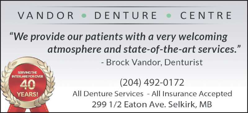 Vandor Denture Centre (204-482-6698) - Display Ad - (204) 492-0172