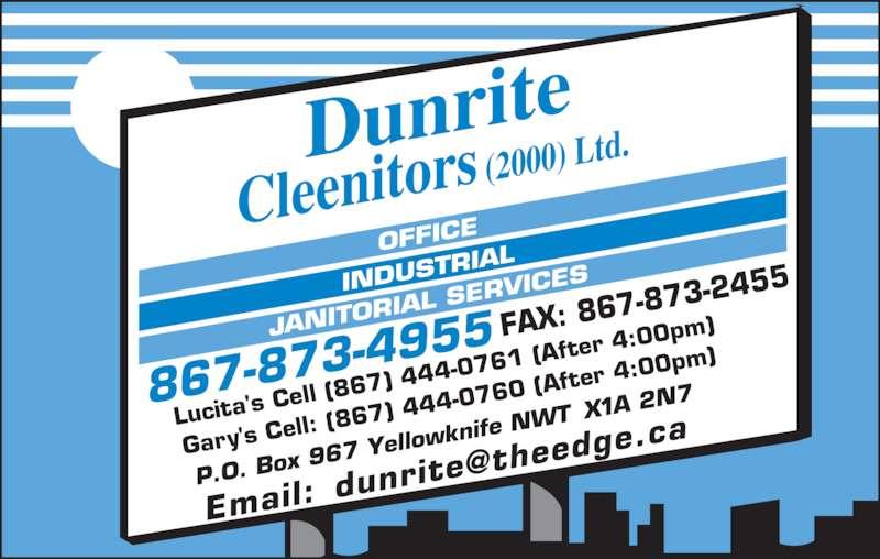 Dunrite cleenitors ltd gary 39 s cell yellowknife nt for Dunrite