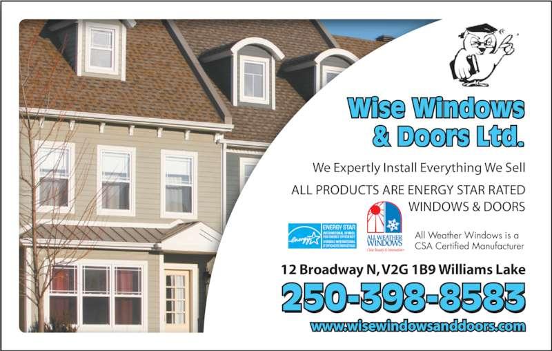 Wise Windows Amp Doors Williams Lake Ltd Opening Hours