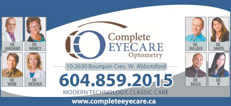 Complete EyeCare Optometry (604-859-2015) - Display Ad - N TECHNOLOGY, CLASSIC CAREMODER 604.859.2015 10-2630 Bourquin Cres.  W.  Abbotsford www.completeeyecare.ca