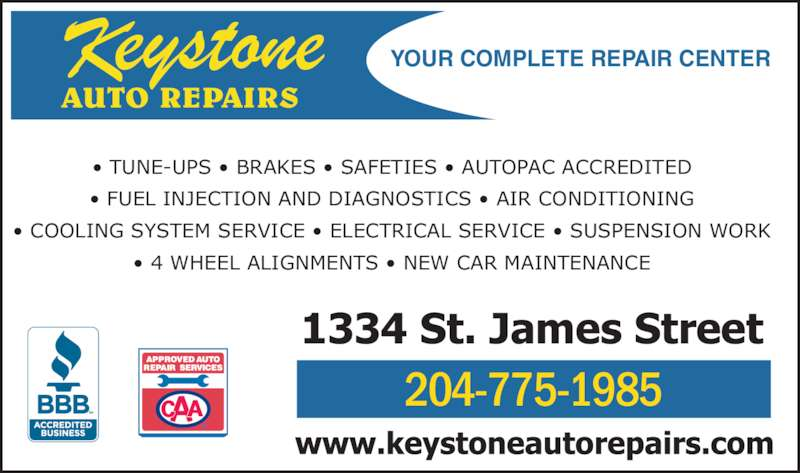 Keystone Auto Repairs (204-775-1985) - Display Ad - • TUNE-UPS • BRAKES • SAFETIES • AUTOPAC ACCREDITED • FUEL INJECTION AND DIAGNOSTICS • AIR CONDITIONING • COOLING SYSTEM SERVICE • ELECTRICAL SERVICE • SUSPENSION WORK • 4 WHEEL ALIGNMENTS • NEW CAR MAINTENANCE 204-775-1985 YOUR COMPLETE REPAIR CENTER