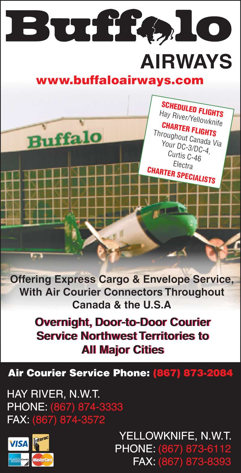 Buffalo Airways Ltd (867-874-3333) - Annonce illustrée======= -