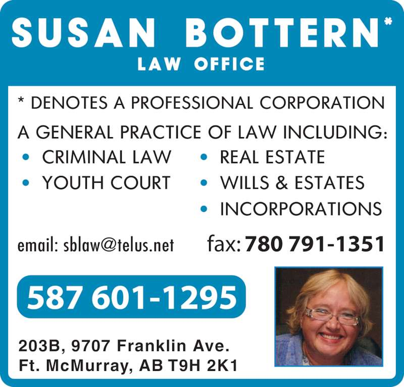 Susan Bottern Law Office (780-791-1332) - Display Ad - 203B, 9707 Franklin Ave. Ft. McMurray, AB T9H 2K1 587 601-1295