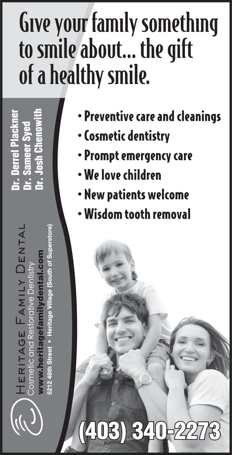 Heritage Family Dental (403-340-2273) - Display Ad - .h ri ta fa il yd ta l. (403) 340-2273