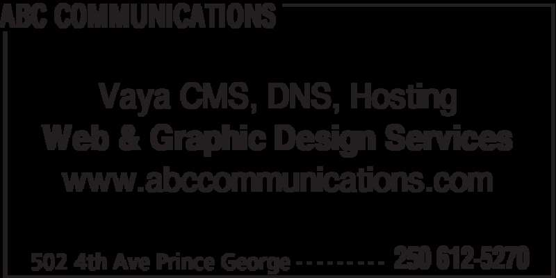 ABC Communications (250-612-5270) - Display Ad - ABC COMMUNICATIONS 502 4th Ave Prince George 250 612-5270- - - - - - - - - Vaya CMS, DNS, Hosting Web & Graphic Design Services www.abccommunications.com